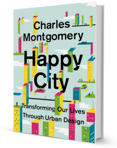 Charles Montgomery's   Happy City , in which a journalist takes on urban sprawl
