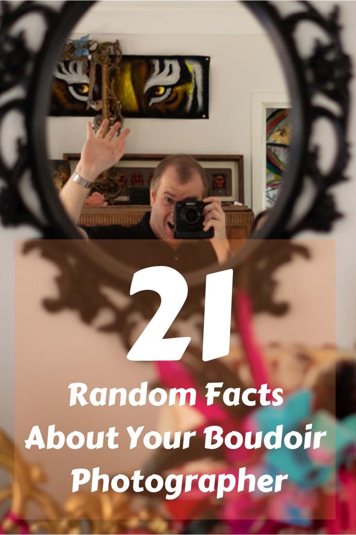 Random-Facts-About-Your-Boudoir-Photographer-1.jpg