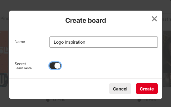 """Step 4 - Now you get to name your board! Call it something that makes sense to you so you know what is inside at a glance. If you don't want just anyone to be able to see this board, toggle """"Secret"""" on. Press """"Create"""" when you're done."""