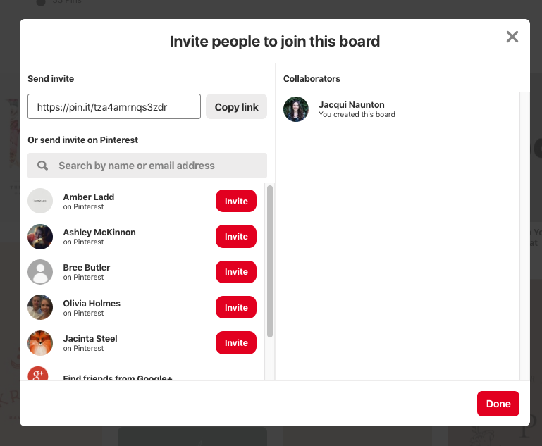 """Step 9 - To locate your full board, just click on your profile again and select the board you'd like to view. It should have in it all the images you've just pinned!If you'd like to share this board with your designer so they can see what you've pinned, simply press """"invite"""" (which is next to your profile picture when you are in your profile). There are TWO ways to share your board.1. Under """"Send Invite"""" press """"Copy Link"""" and email this link to your designer, or2. Search their email address and press """"invite"""" (whoever you invite will have the permission now to add images too)."""