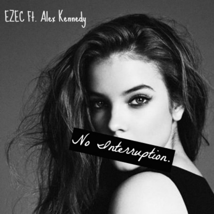 No Interruption (Remix) [feat. Alex Kennedy]