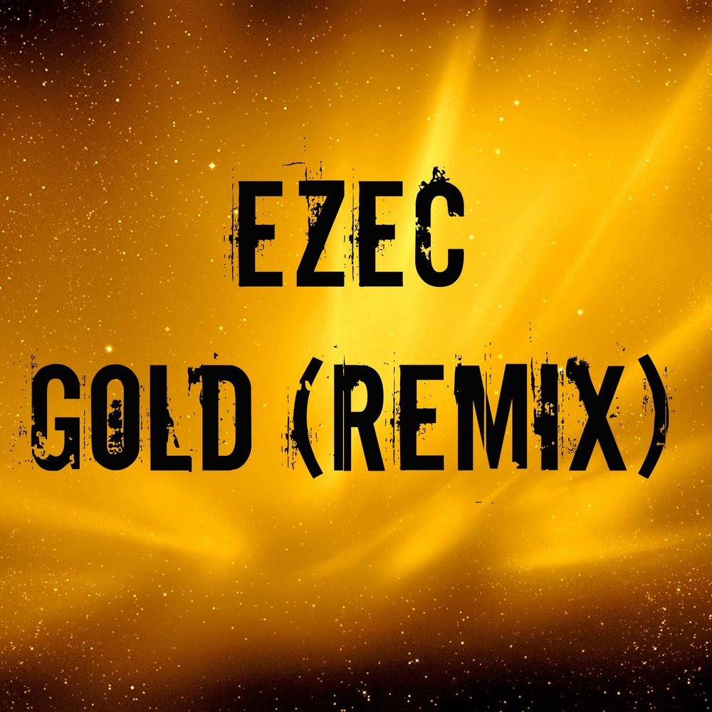 Gold (Remix)