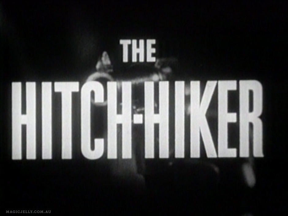 The Hitch-Hiker , 1953.