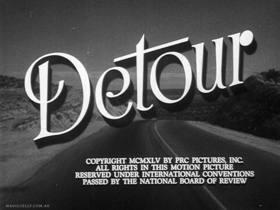 Detour , 1945.