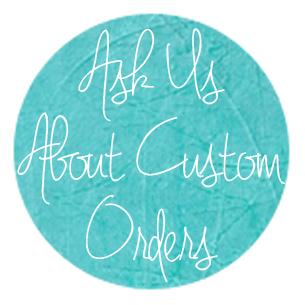 Custom Orders.JPG