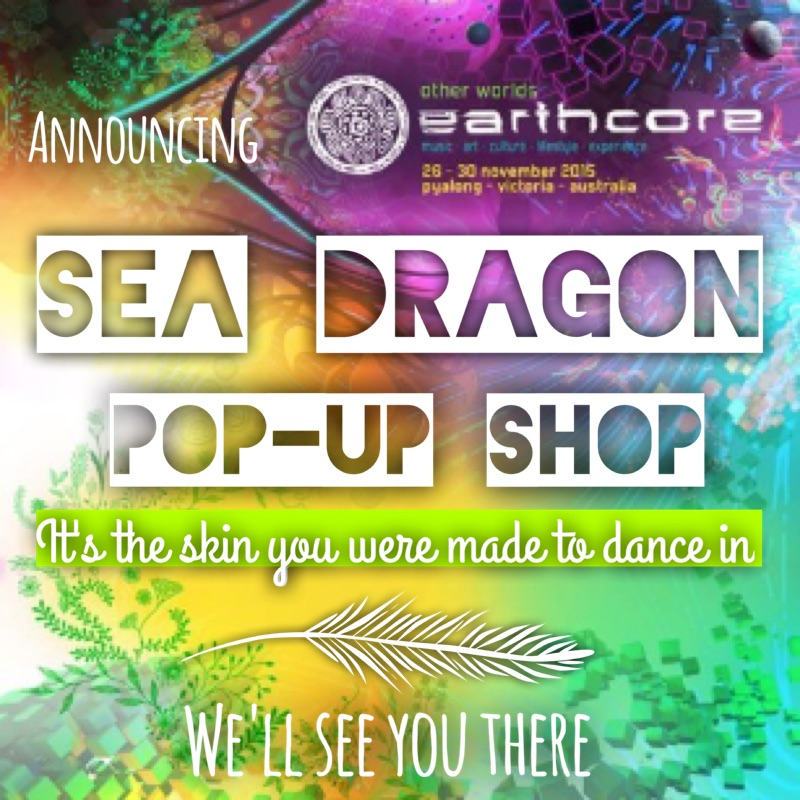 Visit our pop-up shop at The Bazzar of Earthly Delights at Earthcore Festival Australia Nov 26-Dec 30