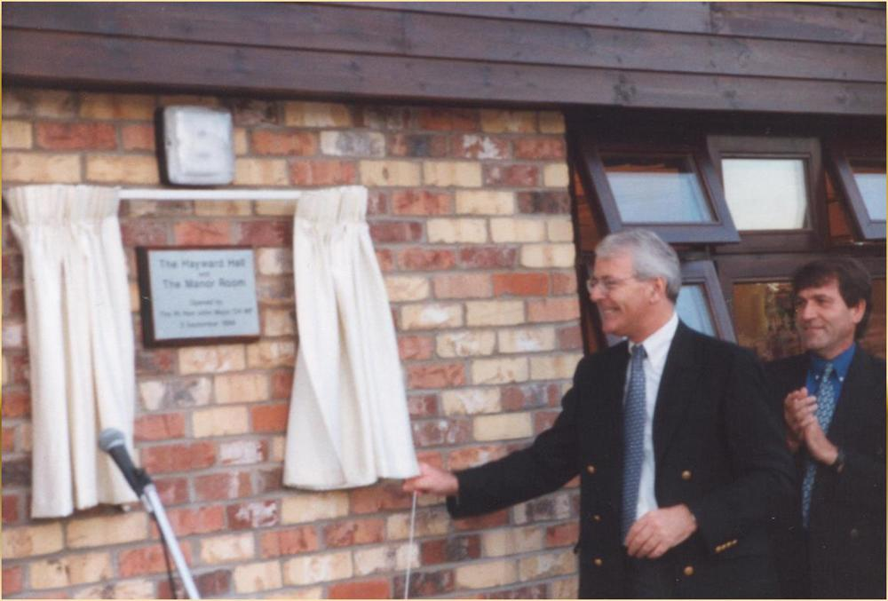 3rd September 1999 Sir John Major MP opens the Hayward Hall and Manor Rooms
