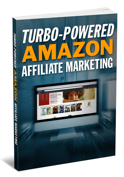 Turbo-Powered-Amazon-Affiliate-Marketing-3D-Large.png
