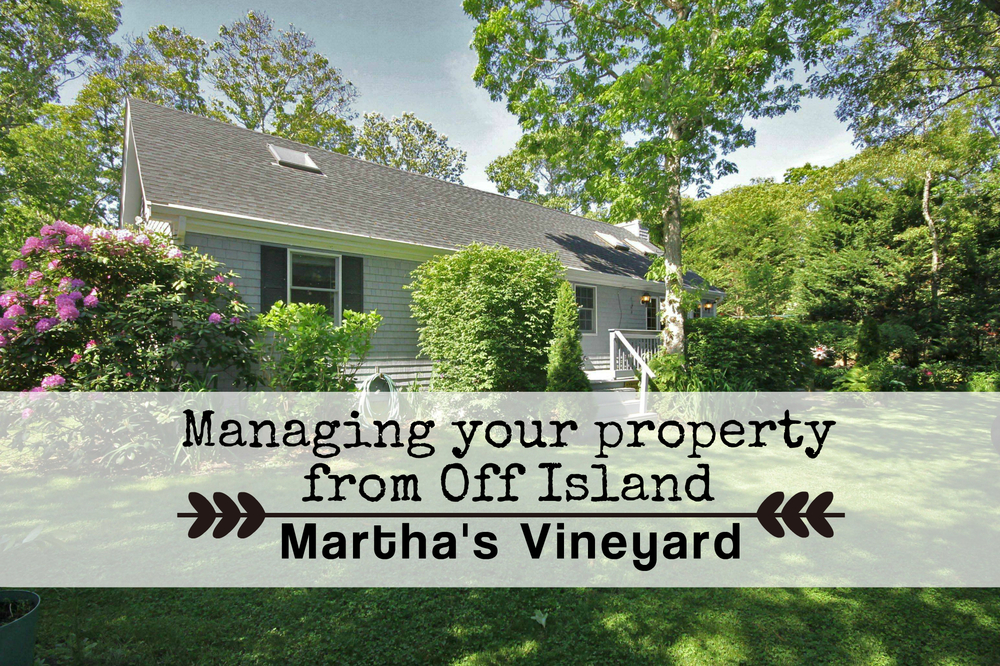 managing your property from off island
