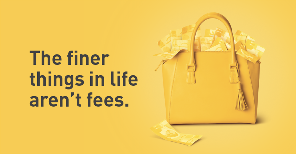 eqbank-The-finer-things-in-life-arent-fees.png