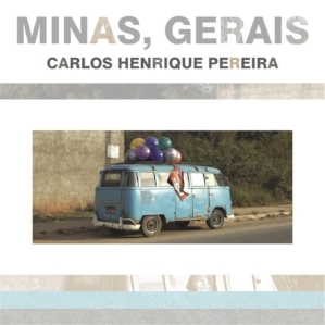 MINAS, GERAIS (2011)   Produced by Carlos Henrique Pereira  With Carlos Henrique Pereira (piano, acoustic nylon string guitar) Max Paulo (Soprano Sax and Flute)  Breno Mendonça (Tenor Saxophone) Dudu Lima (Acoustic and Electric Bass) Leandro Scio (Drums).  Special Guests: Fabricio Conde (Brazilian 10-string Guitar), Marcio Hallack (Electric Piano) and Maria Fernanda Moraes (Cello).  All compositions by Carlos Henrique Pereira