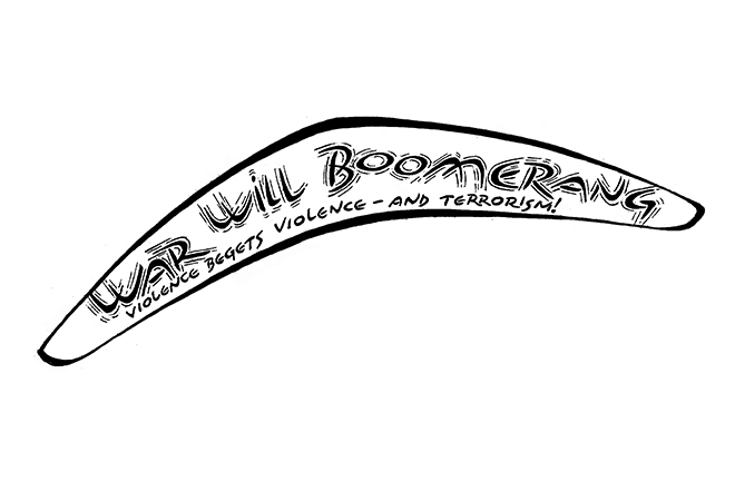 2002 – War Will Boomerang
