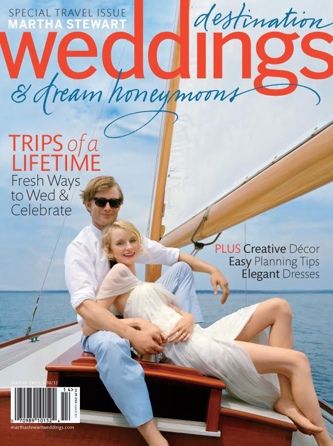 Martha Stewart Destination Weddings & Dream Honeymoons