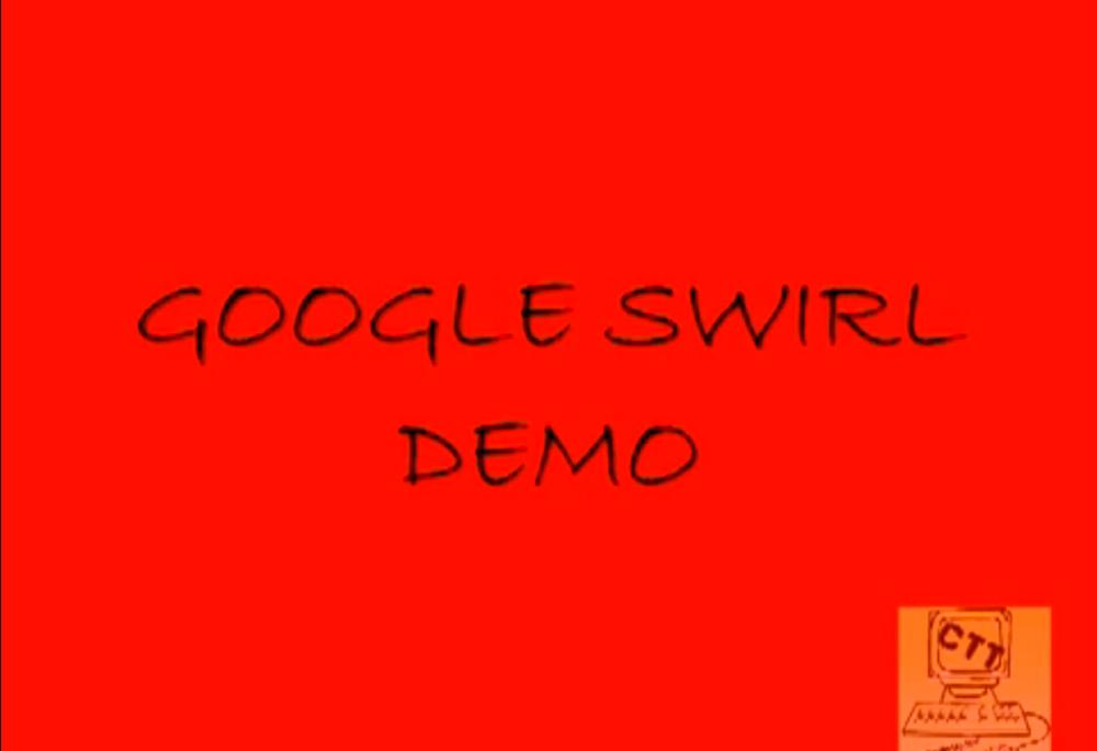 Google Swirl Demo