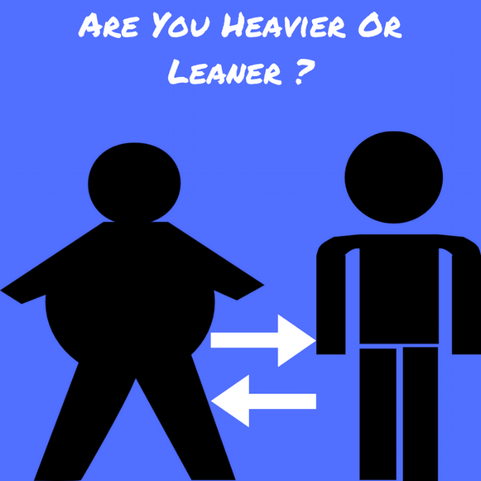 Are You Heavier Or Leaner -.png