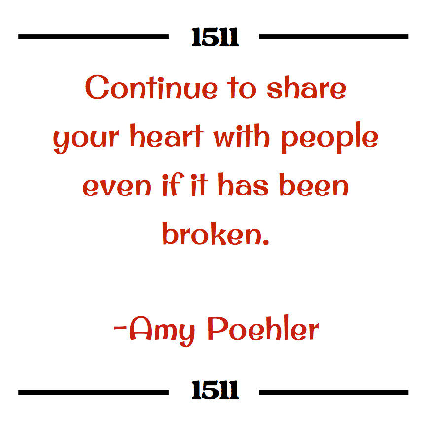 Amy Poehler Quote - Continue to Share.jpg