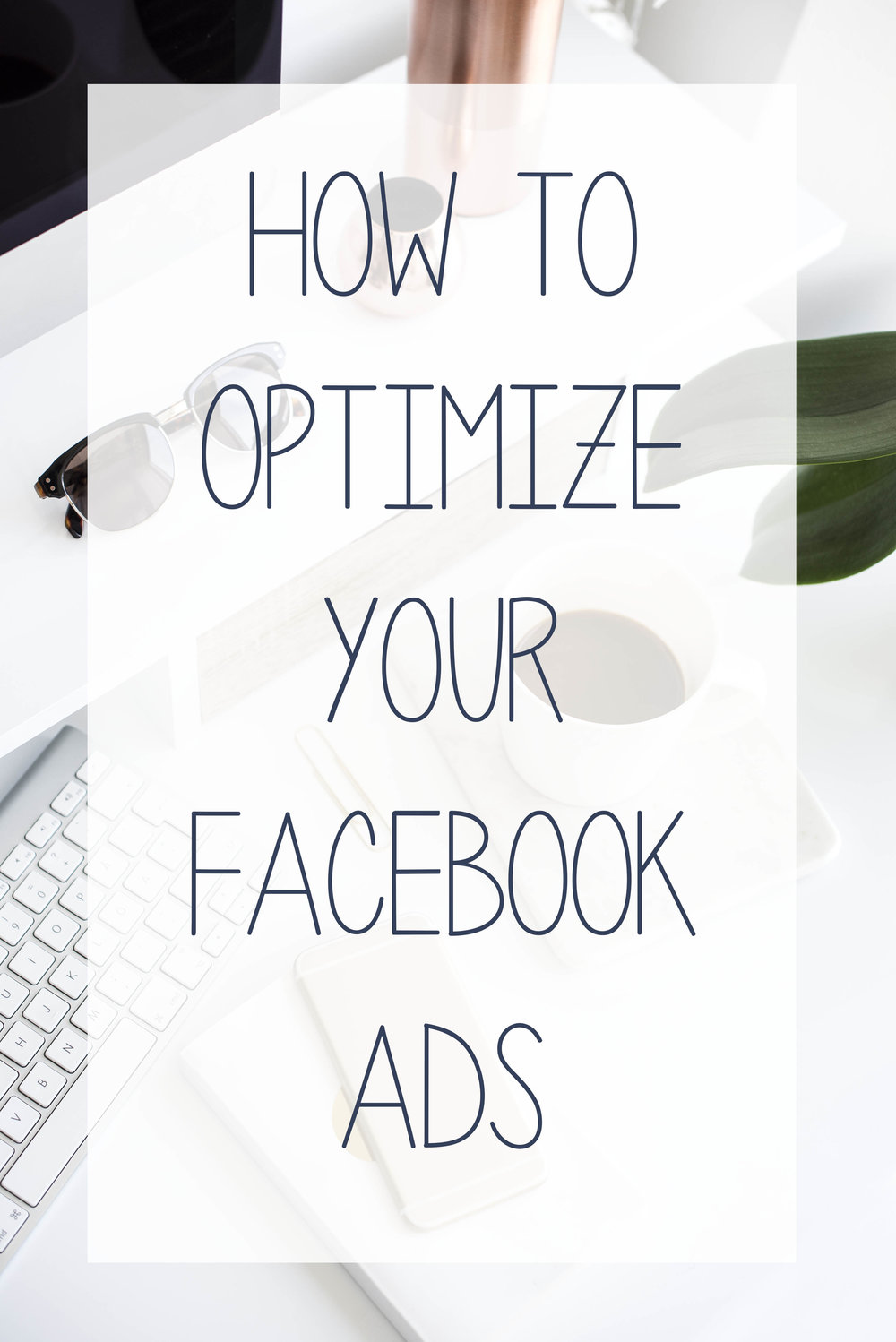 Learn Hub Digital's quick tips on how to optimize your facebook ads.