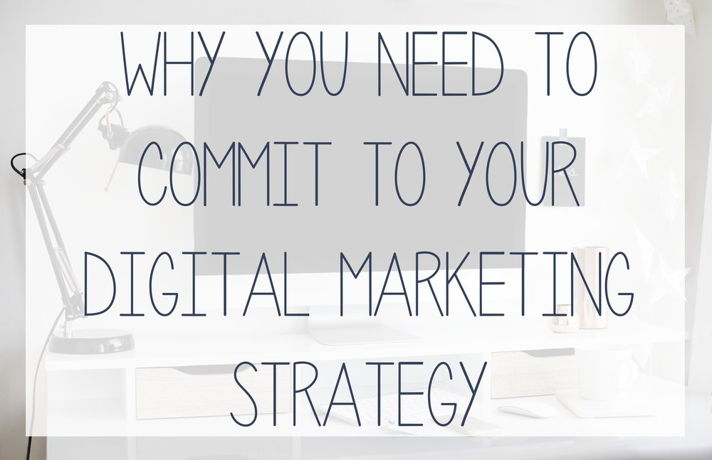 Commit to your marketing strategy to grow you business.