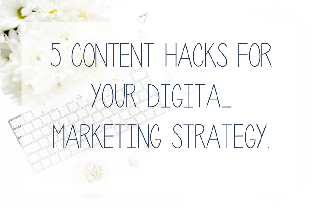 5 content hacks for your digital marketing strategy from Hub Digital.