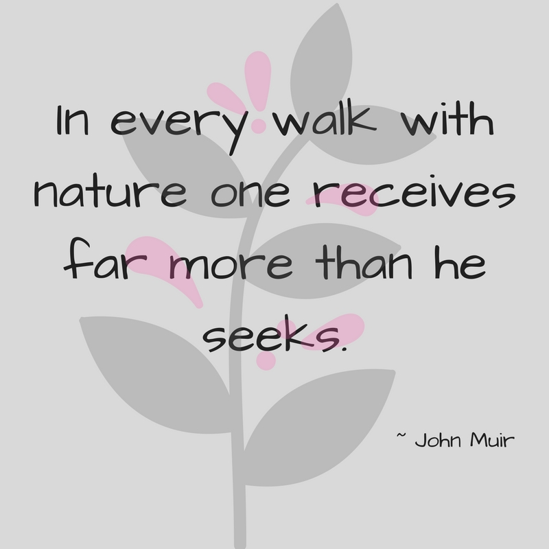 In every walk with nature one receives far more than he seeks. John MuirRead more at_ https_%2F%2Fwww.brainyquote.com%2Fauthors%2Fjohn_muir.jpg