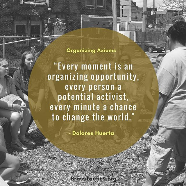 """Every moment is an opportunity, every person a potential activist, every minute a chance to change the world."" - Delores Huerta  #grassroots #organizing #movement #changemakers"