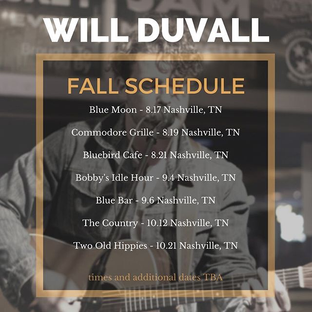 Got some shows coming up this fall- including one tonight! If you're around would love to see you at one... Or all.  #nashvillesongwriter #willduvallmusic #nashvillemusic #writersrounds #bluebirdcafe #originalmusic #countrymusic