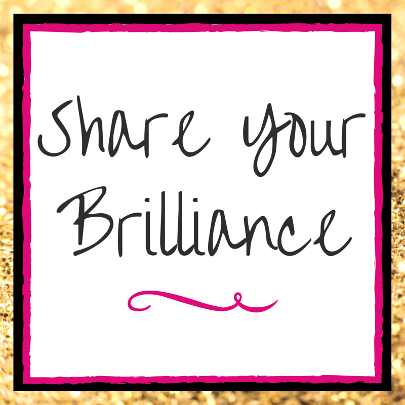 Share Your Brilliance