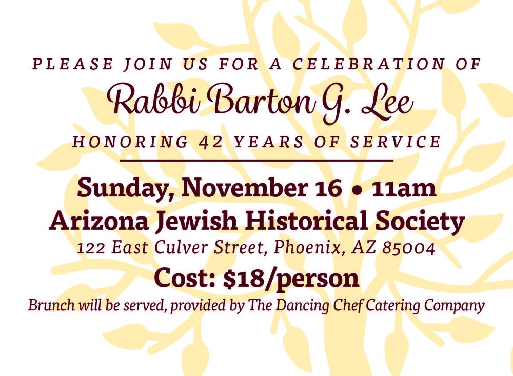 Come celebrate Rabbi Lee's 42 years of service! Make your reservation today!