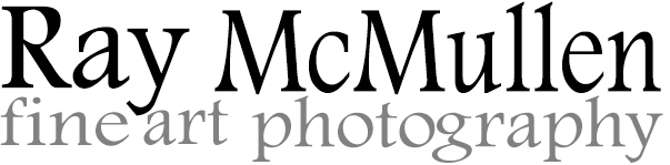 RAY MCMULLEN fine art photography