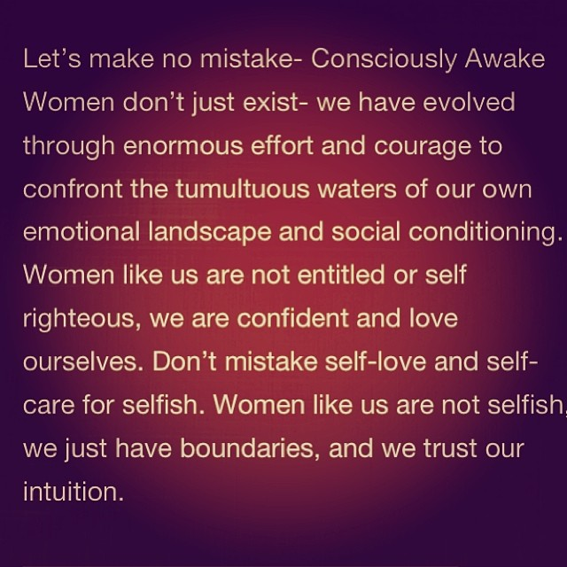 Wonen AND men, Read the entire post! It's brilliant. #consciouslyawake #women #goddesstalk http://kellymarceau.com/what-sexy-consciously-awake-women-need-and-dont-want-from-men/
