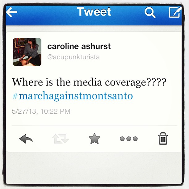 Where is the media coverage? #marchagainstmonsanto !!!!