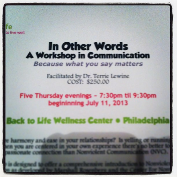 Need help #communicating with a beloved or just in general? This workshop worked wonders on my #relationship! I cannot recommend #terrielewine #backtolifewellness #nonviolentcommunication more!!! One of THE BEST modalities for healing out there!!! (at Back to Life Wellness, Philadelphia)