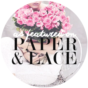 As featured on Paper & Lace