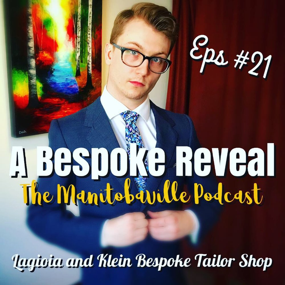 lagioia and klein bespoke tailor shop manitobaville podcast the reveal custom made suit.JPG