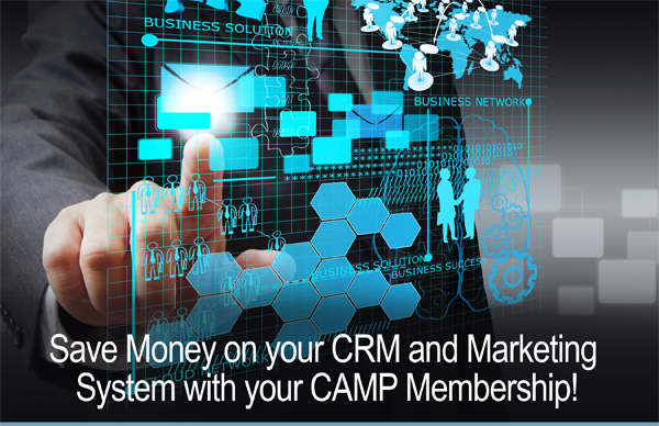 Save money on your CRM and Marketing System with your CAMP membership!