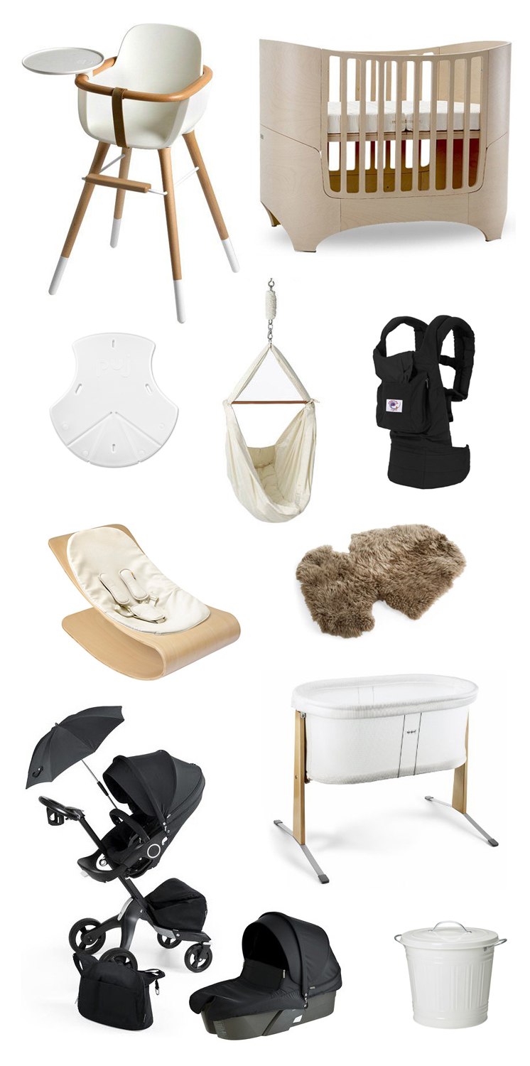 1.  Ova Highchair  2.  Leander Convertible Crib  3.  Puj Soft Foldable Tub  4.  Natures Sway Baby Hammock  5.  ERGObaby Organic Carrier  6.  Bloombaby Stylewood Infant Seat  7.  Stokke Xplory Stroller Sheepskin Lining  8.  Stokke Xplory Stroller in True Black  9.  Baby Bjorn Cradle  10.  IKEA KNODD diaper pail