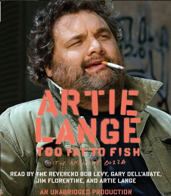 Artie Too Fat To Fish.jpg