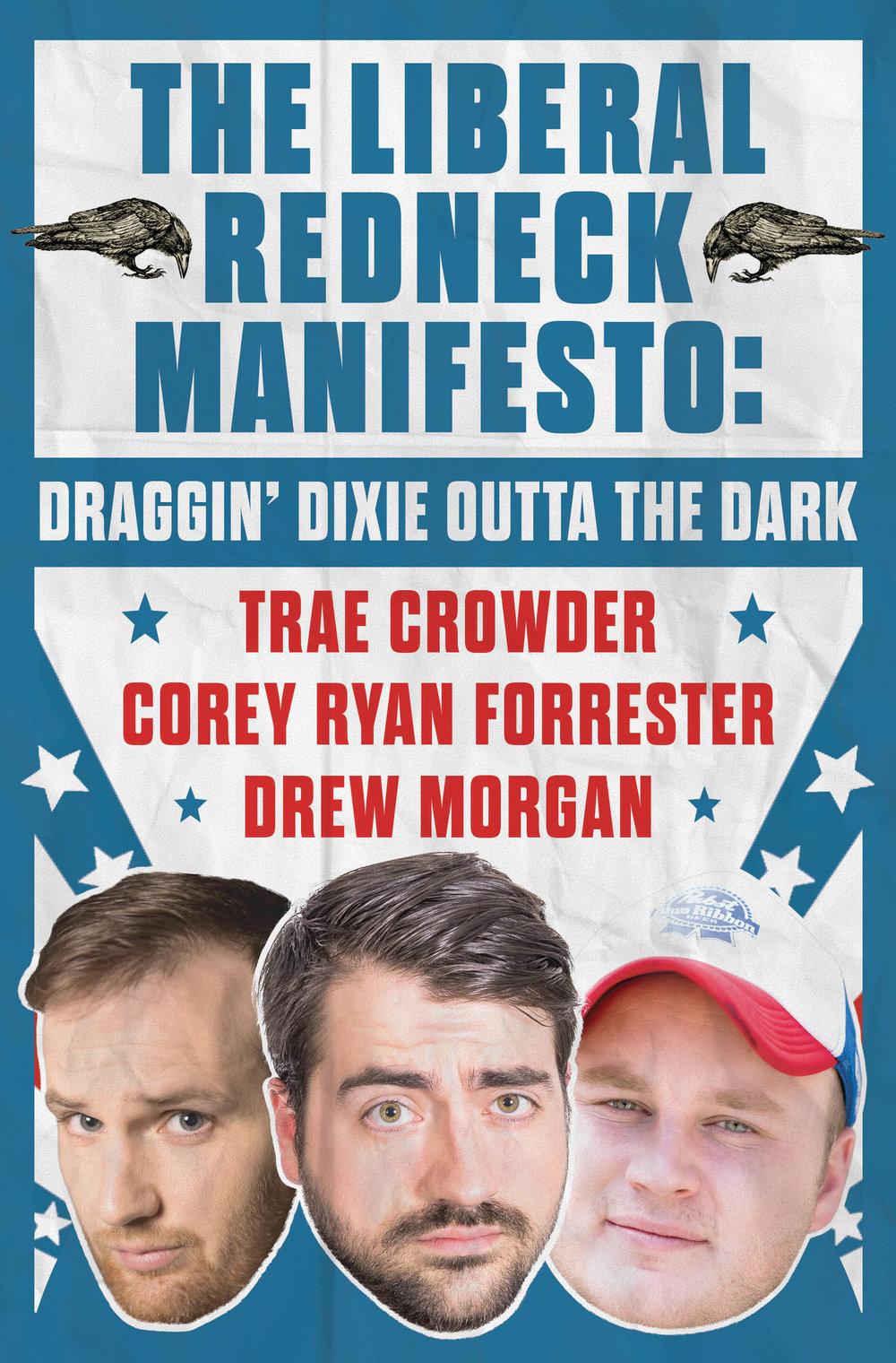 The Liberal Redneck Manifesto.jpg