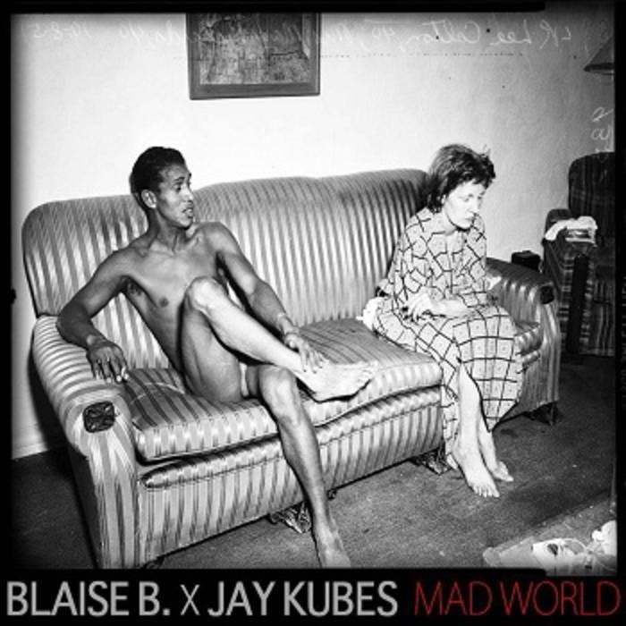 blaise-b-j-kubes-mad-world.jpg