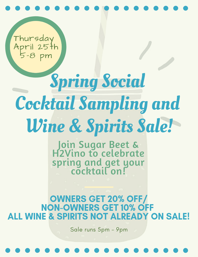 Spring Social Cocktail Sampling and Wine & Spirits Sale!.png