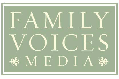 Family Voices Media