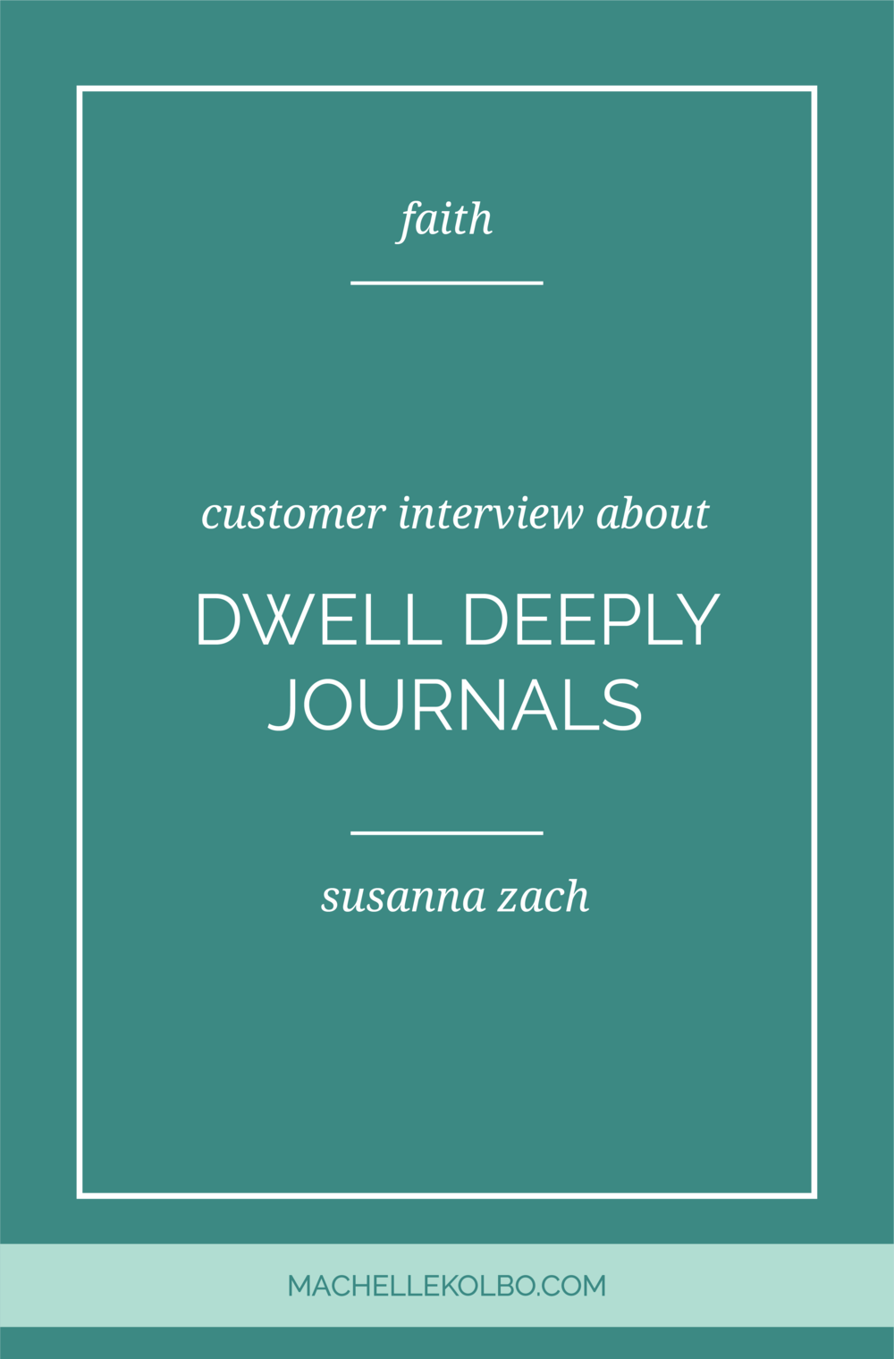Dwell Deeply Journal Customer Guest Post | Machelle Kolbo Design Studio