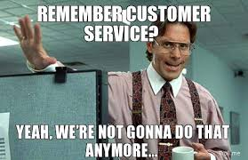 customer service meme.jpg