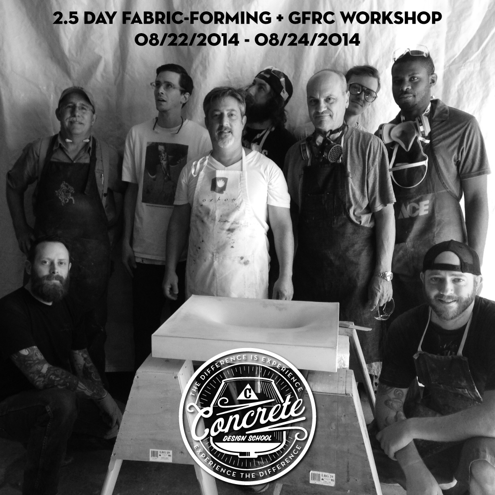 Class Photo: August 2014 2.5 Day Fabric-Forming + GFRC Workshop