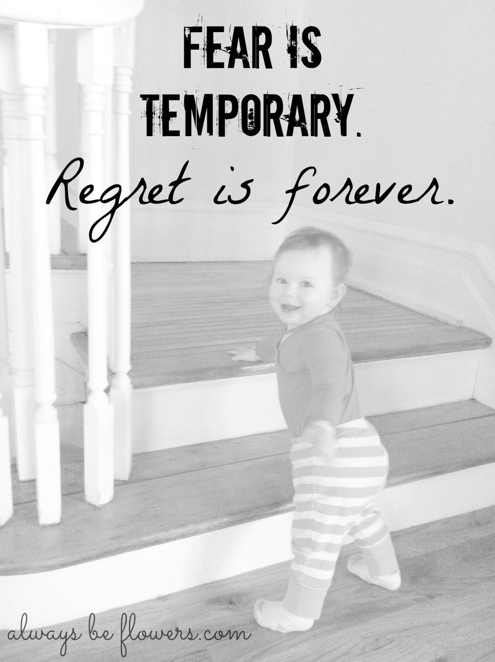 fear-is-temporary-regret-is-forever.jpg