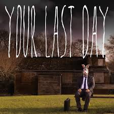 Your Last Day EP.jpg