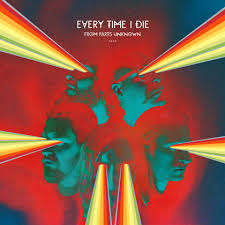 Every Time I Die - From Parts Unknown.jpeg