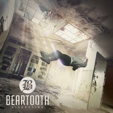 Beartooth - Disgusting.jpeg