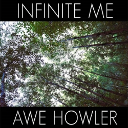 Click To Download Infinite Me/Awe Howler EP