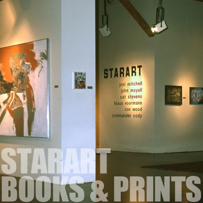 Starart  :   The fine art of musicians Joni Mitchell, John Mayall, Cat Stevens, Ron Wood, Klaus Voormann and Commander Cody.